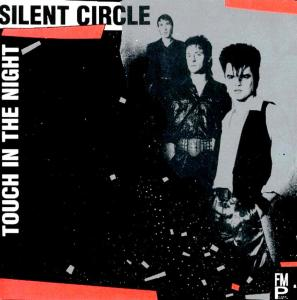 Silent Circle — Touch In The Night