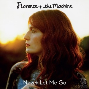 Florence and The Machine — Never Let Me Go