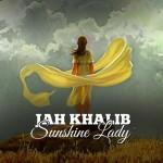 Jah Khalib – Sunshine Lady