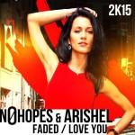 No Hopes & Arishel – Faded (Original Mix)