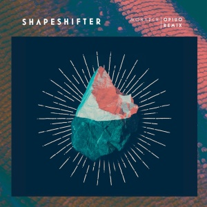 Shapeshifter — Monarch (Opiuo Remix)