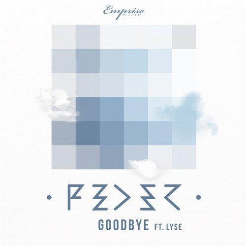 Feder & Lyse - Goodbye (Original Mix)