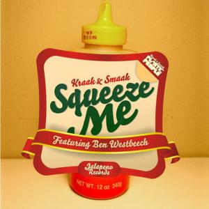 Kraak and Smaak feat. Ben Westbeech — Squeeze Me