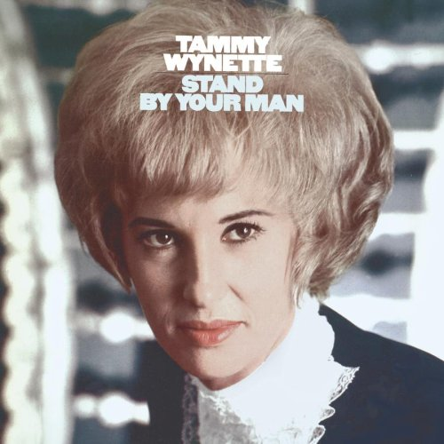 Tammy Wynette — Stand By Your Man
