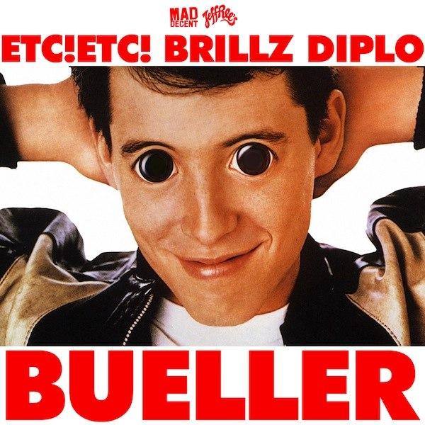 ETC! ETC! & Brillz & Diplo Feat. Chuck Inglish - Bueller