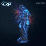 The Script – Superheroes