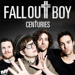 Fall Out Boy — Centuries