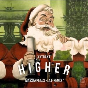 XXTRAKT — Higher (Massappeals HAF Remix)