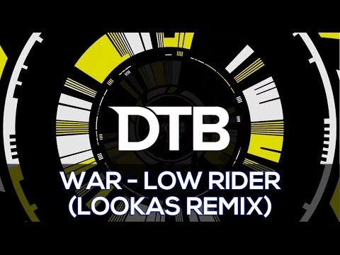 War - Low Rider (Lookas Remix)