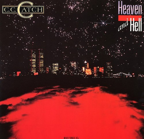 C.C.Catch - Heaven And Hell