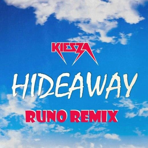 Kiesza - Hideaway (Runo Remix).